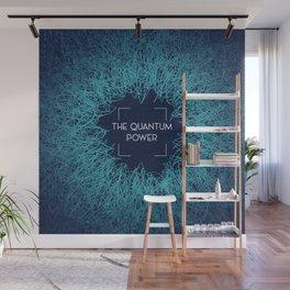 Quantum Power Wall Mural