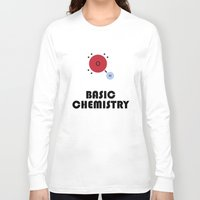 chemistry Long Sleeve T-shirts featuring Basic Chemistry by Oinkasaurus