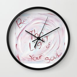 Be The Light of Your Soul Wall Clock