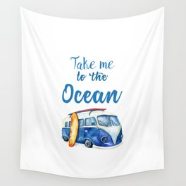 Take me to the Ocean // Summer quote with van and surfboard Wall Tapestry