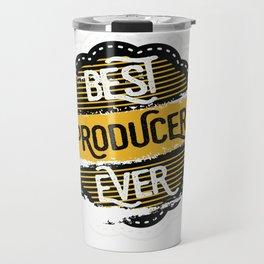 Best Producer Ever Travel Mug