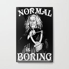 Granny: Normal is Boring Metal Print