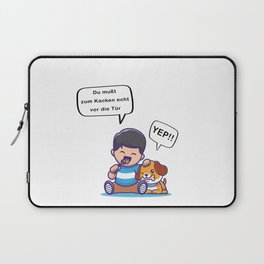 You Really Have To Go To The Door To Poop Laptop Sleeve