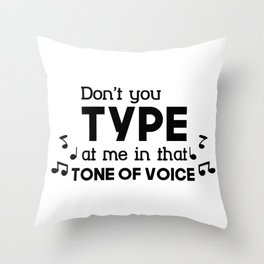 Flirt Funny Tone Of Voice Flirt And Single Gift Throw Pillow