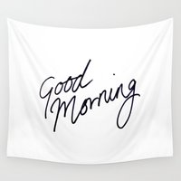 good morning Wall Tapestries featuring Good Morning! by Tamsin Lucie