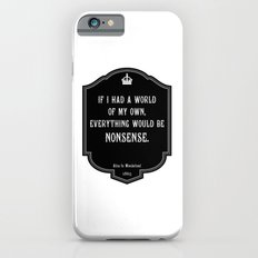 Alice in Wonderland A World Of My Own Quote Slim Case iPhone 6s