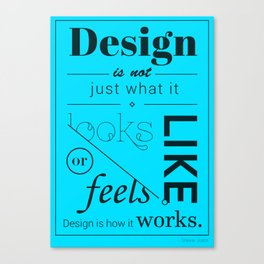 Design is NOT... Canvas Print