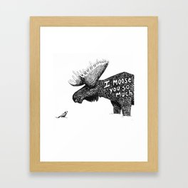 I moose you Framed Art Print