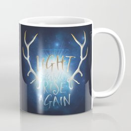 Light Will Rise Again Coffee Mug