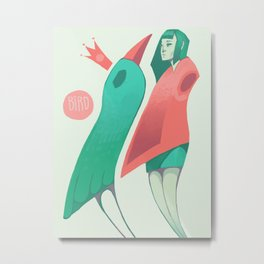 become the bird king Metal Print