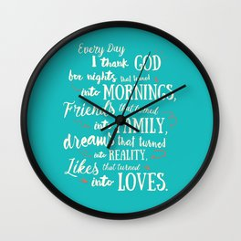 Thank God, inspirational quote for motivation, happy life, love, friends, family, dreams, home decor Wall Clock