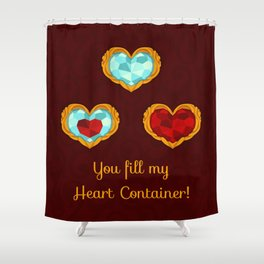 HEART CONTAINER Shower Curtain