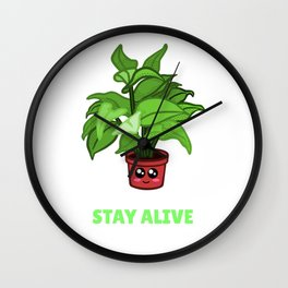 Just Trying To Stay Alive Funny House Plant Pun Wall Clock