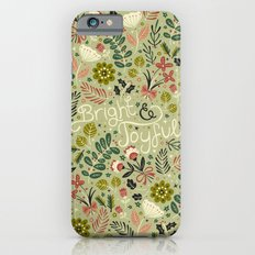 Bright & Joyful Slim Case iPhone 6s