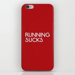 Running Sucks Funny Quote iPhone Skin