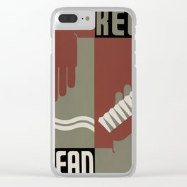 Keep Clean Clear iPhone Case