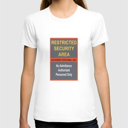 Restricted Security Area T-shirt