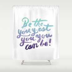 You - Inspiration Print Shower Curtain