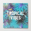 Tropical Vibes by textboy