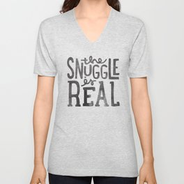 the snuggle is real Unisex V-Neck