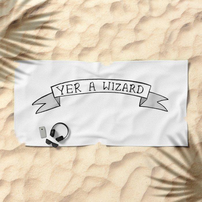 Yer A Wizard Beach Towel