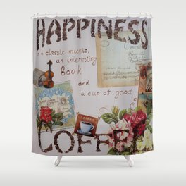 Collage hapiness Coffee quote motivation shabby chic by Ksavera Shower Curtain