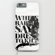 Dress To Kill iPhone 6s Slim Case