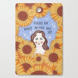 Focus on what brings you joy Cutting Board