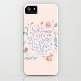 My Grace is Sufficient - 2 Corinthians 12:9 / rose pink iPhone Case