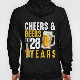 28th Birthday Gifts Drinking Shirt for Men or Women - Cheers and Beers Hoody