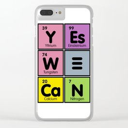 March for Science -Yes We Can Clear iPhone Case