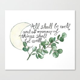All Shall Be Well Canvas Print