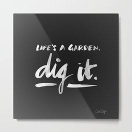 Dig It – White on Black Metal Print
