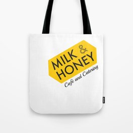 Milk & Honey Cafe & Catering Tote Bag