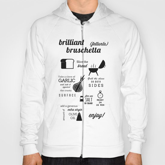 Brilliant Bruschetta Hoody