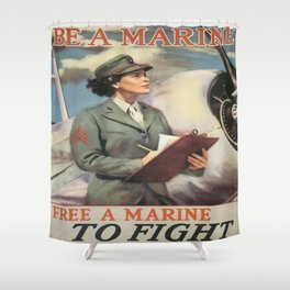 Vintage poster - Be a Marine Shower Curtain