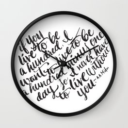 LIVE TO BE 100 Wall Clock