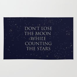 Don't Lose The Moon While Counting The Stars Rug