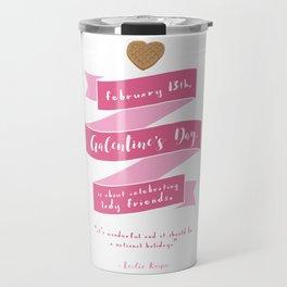 Galentine's Day Travel Mug