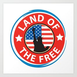 Land of the Free Art Print