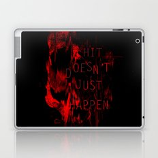 Shit Doesn't Just Happen Laptop & iPad Skin