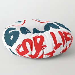 Game for life gamer quote with glasses Floor Pillow