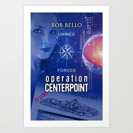 Operation Centerpoint Art Print