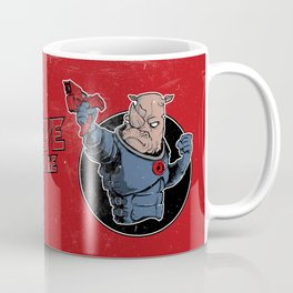 Dead Or Alive (You're Coming With Me) Coffee Mug