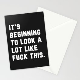 A Lot Like Fuck This Funny Quote Stationery Cards