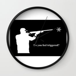 Do you feel triggered? (white) Wall Clock