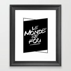 Le monde  Framed Art Print