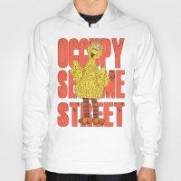 sesame street Hoodies featuring OCCUPY SESAME STREET by perilpress
