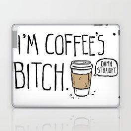 Coffee's Bitch Laptop & iPad Skin