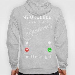 ukulele is calling and i must go t-shirt for christmas Hoody